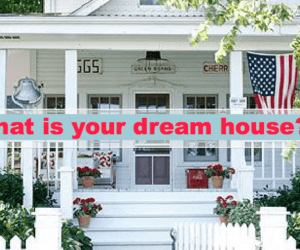 What Makes It a Dream House Anyway?