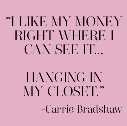 "Carrie Bradshaw quote from ""Sex and the City"""